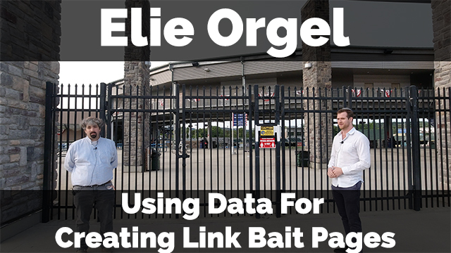 Elie Orgel On Data For Creating Link Bait Pages (Part One)